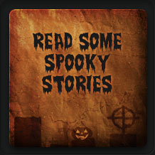Read Some Spooky Stories