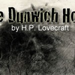 "Summer Reading ""The Dunwich Horror"""