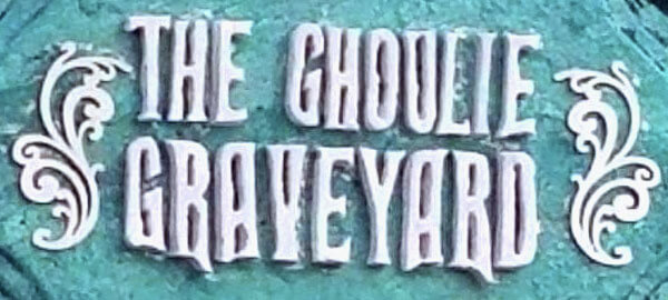The Ghoulie Graveyard Sign
