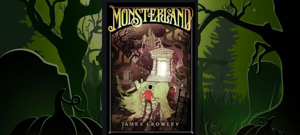 Monsterland by James Crowley